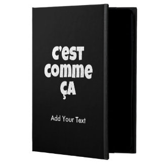That's Just the Way it is - C'est Comme Ca French Powis iPad Air 2 Case