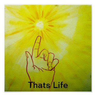 Thats Life watercolor painting Poster