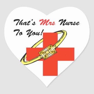 That's MRS. Nurse To You Heart Sticker