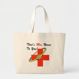 That's MRS. Nurse To You Large Tote Bag
