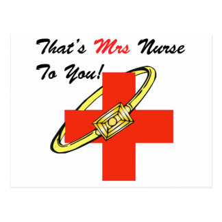 That's MRS. Nurse To You Postcard