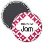 That's My Jam - Magnet