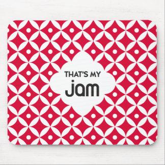 That's My Jam - Mousepad