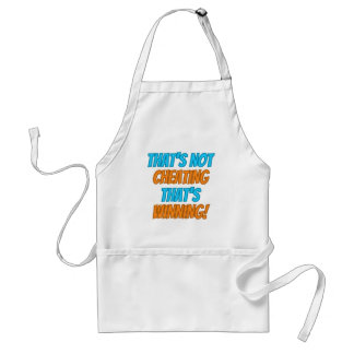 That's not Cheating, That's Winning! Adult Apron