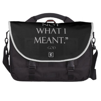 """""""That's Not What I Meant."""" - God Commuter Bags"""