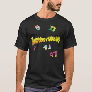 That's Number Wang T-Shirt