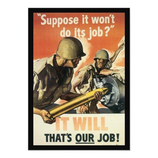 Thats Our Job World War 2 5x7 Paper Invitation Card
