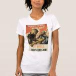 Thats Our Job World War 2 T-shirt