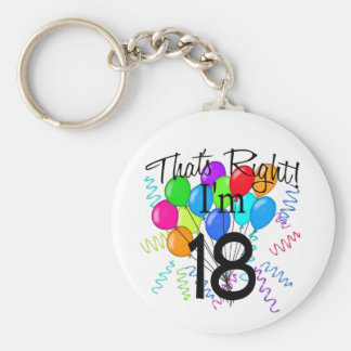 That's Right I'm 18 - Birthday Keychain