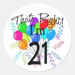 That's Right I'm 21 - Birthday Sticker