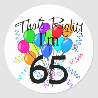 That's Right I'm 65 - Birthday Stickers