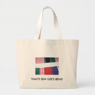 THAT'S SEW GEE'S BEND BAGS