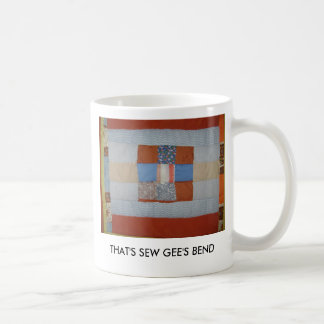 THAT'S SEW GEE'S BEND CLASSIC WHITE COFFEE MUG
