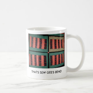 THAT'S SEW GEE'S BEND MUGS