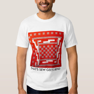 THAT'S SEW GEE'S BEND T SHIRTS
