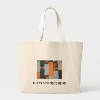 THAT'S SEW GEE'S BEND TOTE BAGS