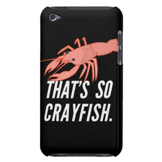 That's so crayfish iPod touch case