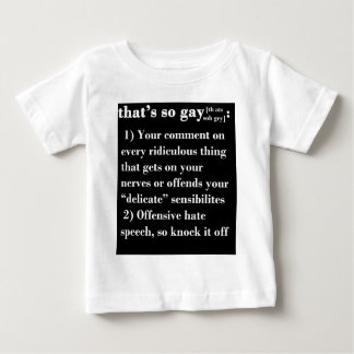 That's So Gay Baby T-Shirt