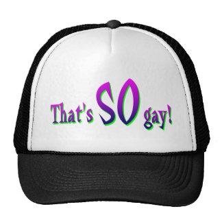 That's SO Gay! baseball cap Trucker Hat