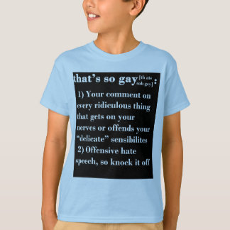 That's So Gay T-Shirt