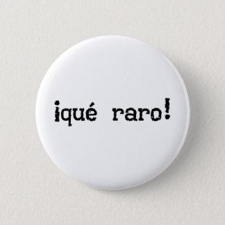 That's Strange Exclamation Pinback Button