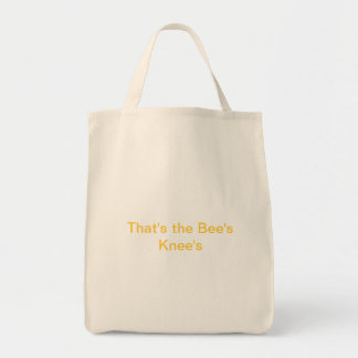That's the Bee's Knee's Tote Bag