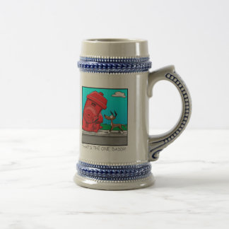 That's the one, Daddy! Beer Stein