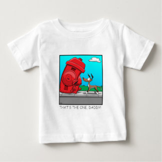 THAT'S THE ONE, DADDY! T-SHIRTS
