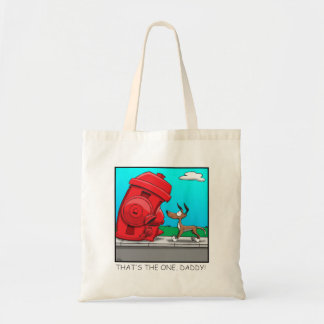 That's the one, Daddy! Tote Bag