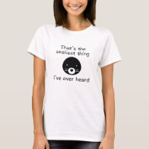 That's The Sealiest Thing T-Shirt