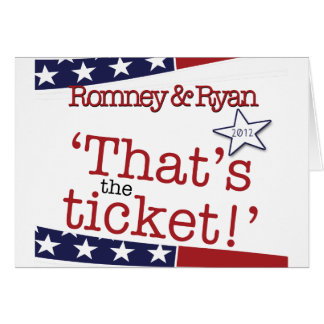 That's the ticket! Romney & Ryan Card
