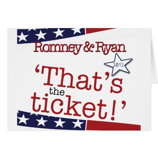 That's the ticket! Romney & Ryan Cards