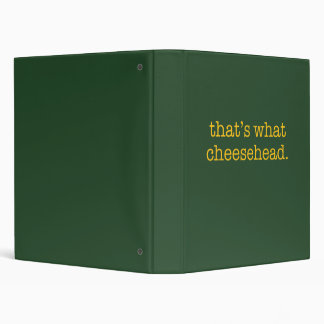 That's What Cheesehead Binder