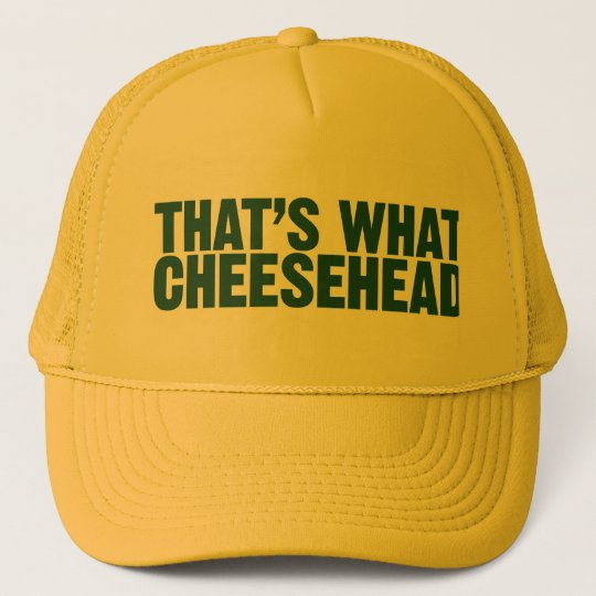 That s What Cheesehead Hat  f3300e9d2fba