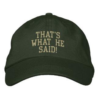 That's What He Said! Cap