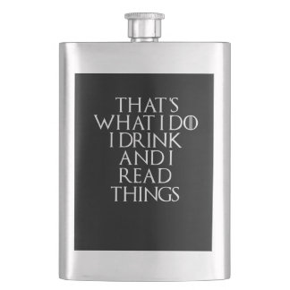 That's what i do i drink and i Read things, #Read Flask