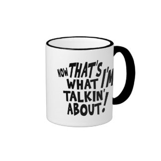 That's what I'M talkin' about! Ringer Coffee Mug