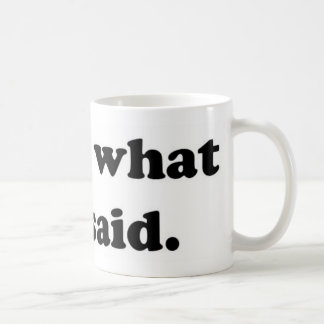 That's what she said 1 coffee mug
