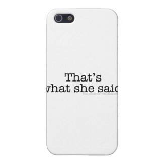 That's What she said 2 Covers For iPhone 5
