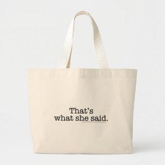 That's What she said 2 Jumbo Tote Bag