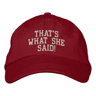 That's What She Said! Cap