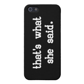 That's What She Said Cover For iPhone SE/5/5s