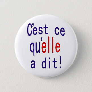 That's what she said! (French) Button
