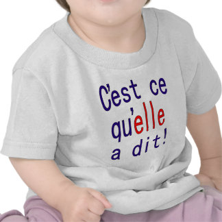 That's what she said! (French) T-shirt