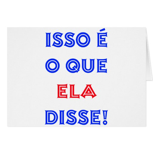 That's What She Said (Portuguese) Card
