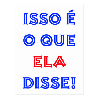 That's What She Said (Portuguese) Post Cards