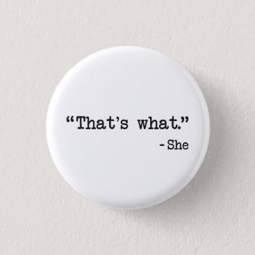 The_Shirt_Yurt That's What She Said Quote Button
