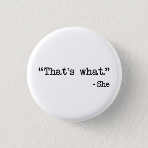 Thats What She Said Quote Button