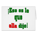 That's what she said! (Spanish) Card