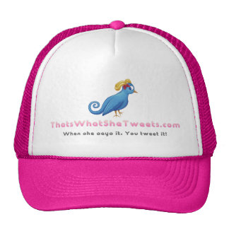 That's What She Tweets - Trucker Hat - Pink